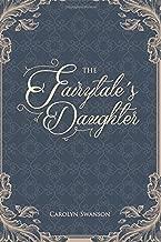 The Fairytale's Daughter (The Cinderella Sequels) (Volume 1)