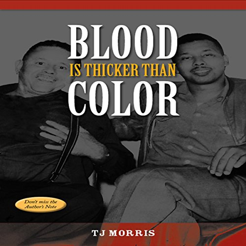 Blood Is Thicker Than Color audiobook cover art