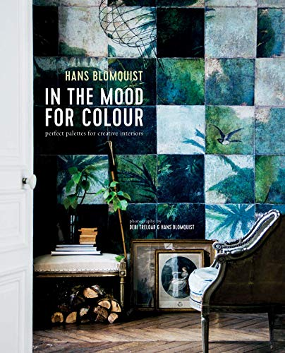 Band 2 : In the Mood for Colour: Perfect Palettes for Creative Interiors
