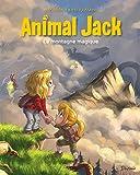 Animal Jack - Tome 2 - La montagne magique