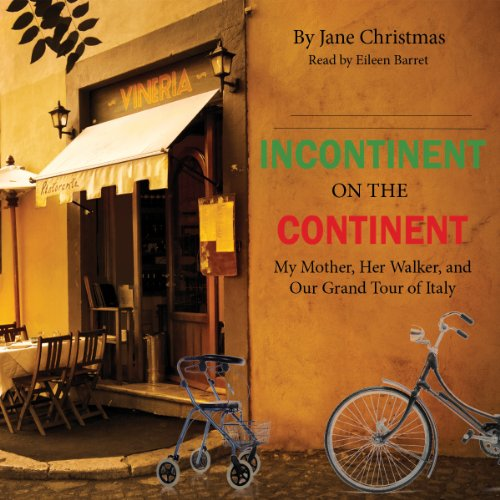 Incontinent on the Continent audiobook cover art