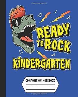 Ready to Rock Kindergarten Composition Notebook: Boys Rockin' T-Rex Dinosaur Back to School Supplies (Dashed Midline Prima...