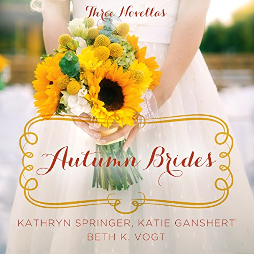 Autumn Brides     A Year of Weddings Novella Collection              By:                                                                                                                                 Kathryn Springer,                                                                                        Katie Ganshert,                                                                                        Beth Vogt                               Narrated by:                                                                                                                                 Julie Carr,                                                                                        Kristy Ragland,                                                                                        Amber Quick                      Length: 7 hrs and 27 mins     Not rated yet     Overall 0.0