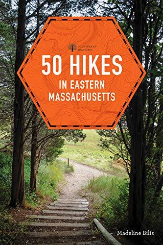 50 Hikes in Eastern Massachusetts (Explorer's 50 Hikes, Band 0)