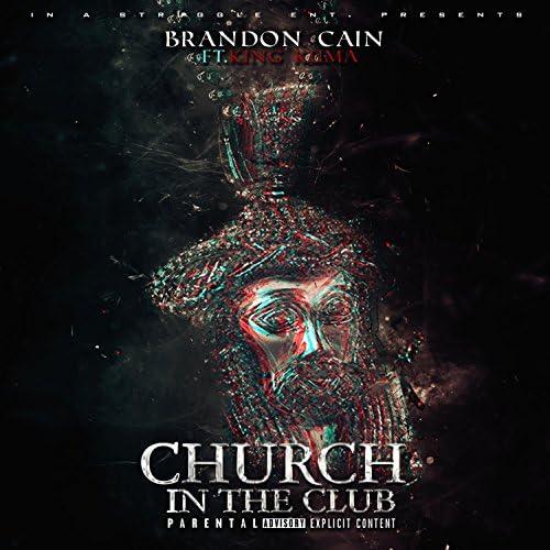 Brandon Cain feat. King Kuma