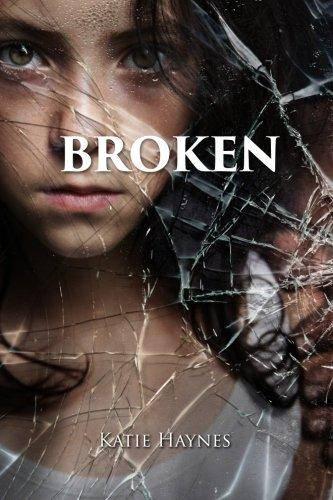 Book: Broken by Katie Haynes
