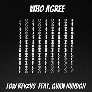 Who Agree (feat. Quan Hundon)