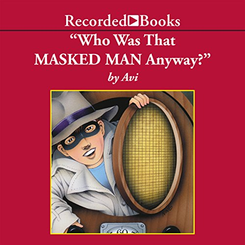 Who Was That Masked Man, Anyway? cover art