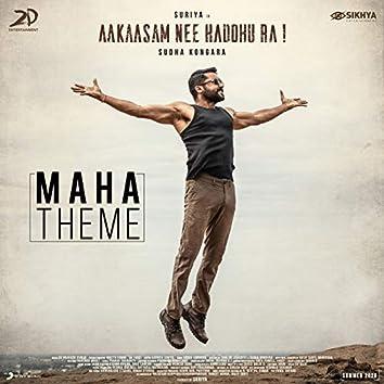 "Maha Theme (Telugu) (From ""Aakaasam Nee Haddhu Ra"")"