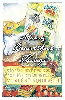 Many Beautiful Things by [Vincent Schiavelli, Santo Lipani]