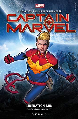 Captain Marvel: Liberation Run Prose Novel (Novels of the...