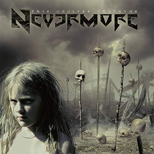 This Godless Endeavor / Nevermore