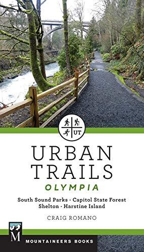 Urban Trails: Olympia: Capitol State Forest/ Shelton/ Harstine Island
