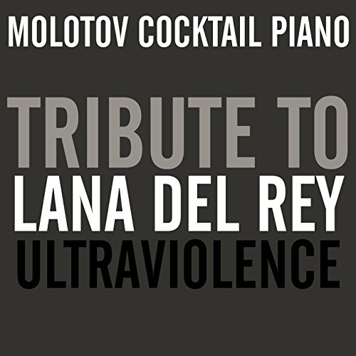 Tribute to Lana Del Rey: Ultraviolence