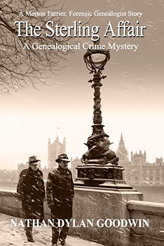 The Sterling Affair (The Forensic Genealogist)