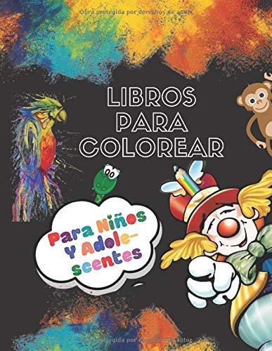 Libros para colorear para niños y adolescentes: Libro de actividades , Libro de colorear fantásticos para niños, niñas, niños pequeños, scolares, niños de 3-8, 6-8 e 8-12