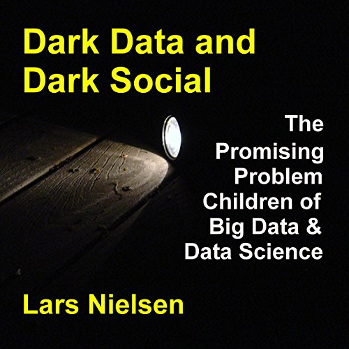 Dark Data & Dark Social cover art