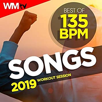 Best Of 135 Bpm Songs 2019 Workout Session (Unmixed Compilation for Fitness & Workout 135 Bpm / 32 Count)
