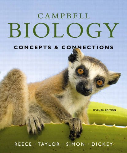 Compare Textbook Prices for Campbell Biology: Concepts & Connections 7 Edition ISBN 9780321696816 by Reece, Jane B.,Taylor, Martha R.,Simon, Eric J.,Dickey, Jean L.