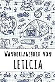 Wandertagebuch von Leticia: Wandertagebuch für Naturliebhaber und Gipfelstürmer für deinen personalisierten Vornamen