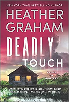 Deadly Touch (Krewe of Hunters Book 31) by [Heather Graham]