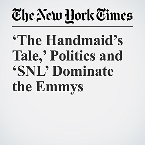 'The Handmaid's Tale,' Politics and 'SNL' Dominate the Emmys copertina