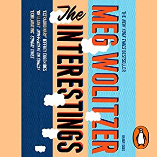 The Interestings                   By:                                                                                                                                 Meg Wolitzer                               Narrated by:                                                                                                                                 Jen Tullock                      Length: 15 hrs and 41 mins     16 ratings     Overall 4.6