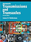 Automatic Transmissions and Transaxles (2-downloads) (Pearson Automotive Series)