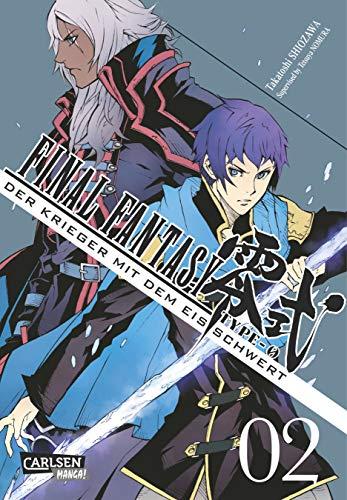 Final Fantasy - Type-0 2: Final Fantasy - Type-0: Der Krieger mit dem Eisschwert, Band 2: Der Prequel-Manga zum Game! (2)