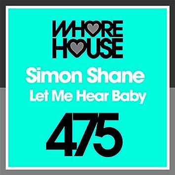 Let Me Hear Baby