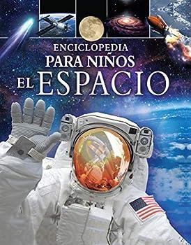 Hardcover ENCICLOPEDIA PARA NIÑOS: EL ESPACIO [Spanish] Book
