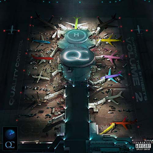 Quality Control: Control The Streets Volume 2 [Explicit]
