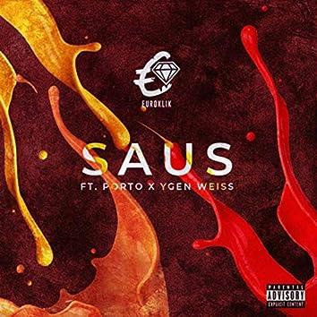 Saus (feat. Porto & Ygen Weiss)
