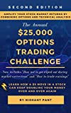 $25K Options Trading Challenge (Second Edition):...
