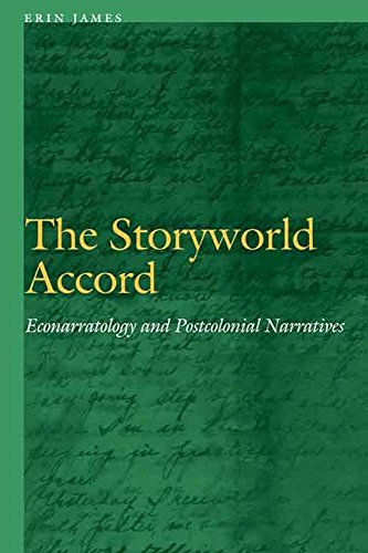 The Storyworld Accord: Econarratology and Postcolonial Narratives (Frontiers of Narrative) (English Edition)