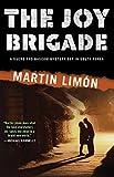 The Joy Brigade: A Sergeant George Sueno Mystery Set In Korea: 8 (Sergeants Sueño and BASCOM Novel)