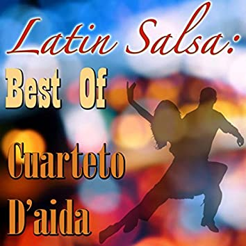 Latin Salsa: Best Of Cuarteto D'aida