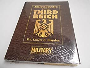 Encyclopedia of the Third Reich (Factory Sealed): Louis L. Snyder