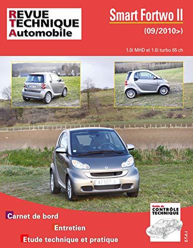 E.T.A.I - Revue Technique Automobile Hors série 5 - SMART FORTWO II - 451 - 2007 à 20015