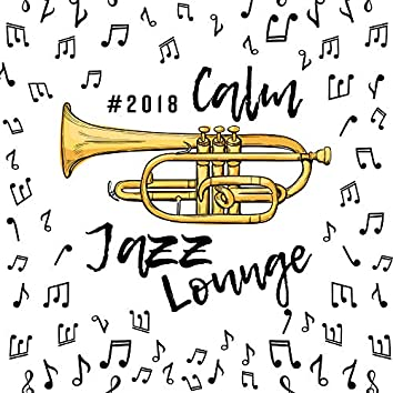 #2018 Calm Jazz Lounge