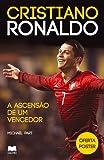 Cristiano Ronaldo A Ascensão de um Vencedor (Portuguese Edition)
