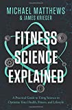 Fitness Science Explained: A Pra...