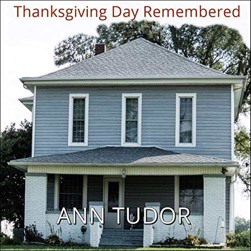 Thanksgiving Day Remembered  By  cover art