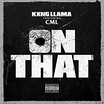On That (feat. CML)