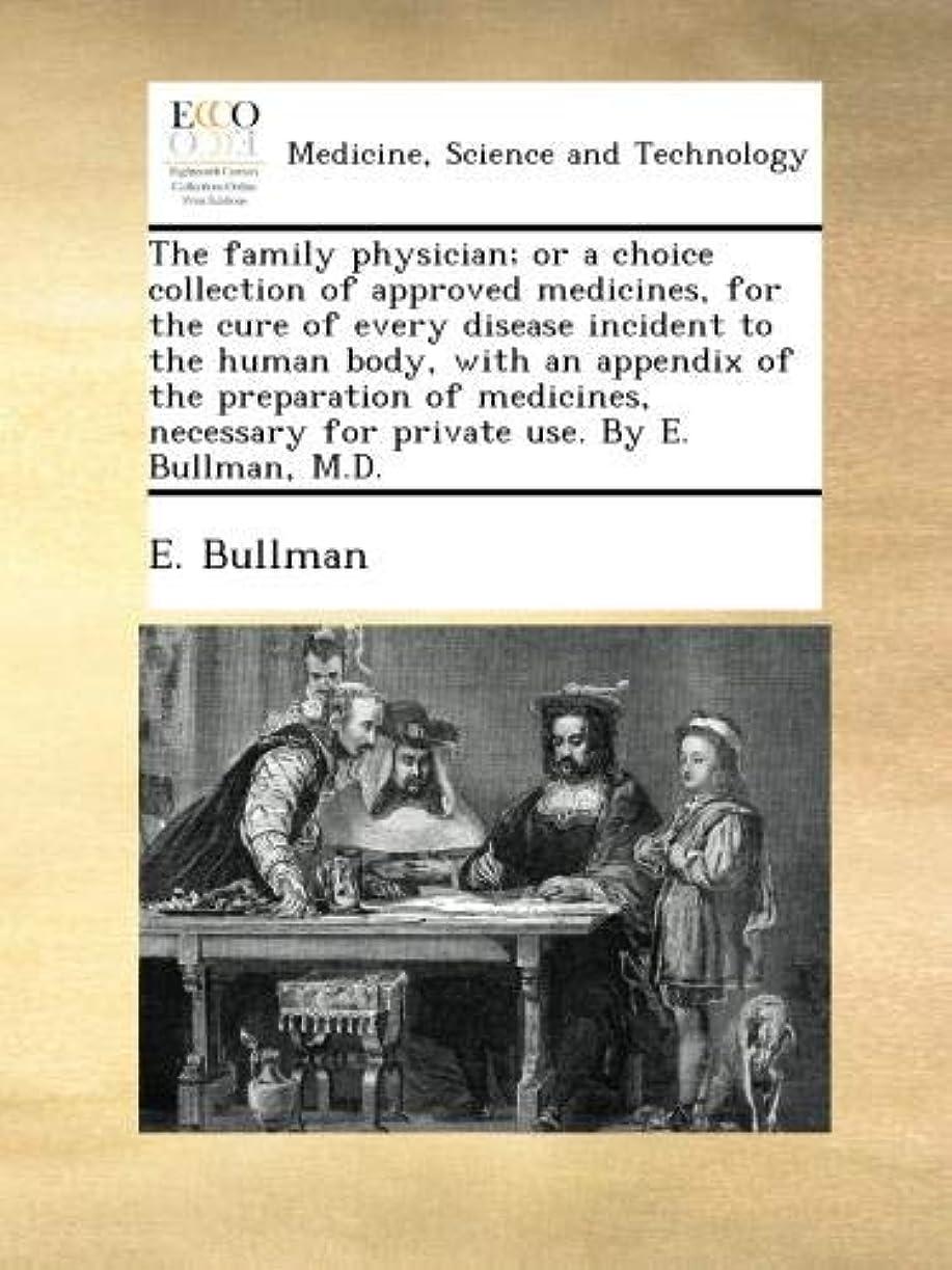 間接的すりマグThe family physician; or a choice collection of approved medicines, for the cure of every disease incident to the human body, with an appendix of the preparation of medicines, necessary for private use. By E. Bullman, M.D.