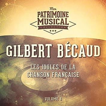 Les idoles de la chanson française : gilbert bécaud, vol. 8