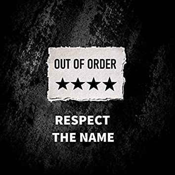 Respect the Name