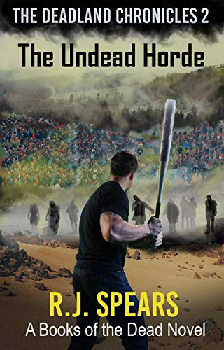 The Undead Horde: The Deadland Chronicles 2 (English Edition)
