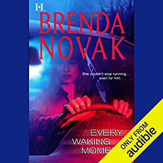 Every Waking Moment                   Written by:                                                                                                                                 Brenda Novak                               Narrated by:                                                                                                                                 Lenore Zann                      Length: 10 hrs and 34 mins     1 rating     Overall 5.0