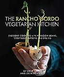 The Rancho Gordo Vegetarian Kitchen